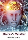 Meer as 'n Metafoor (Afrikaans Edition)