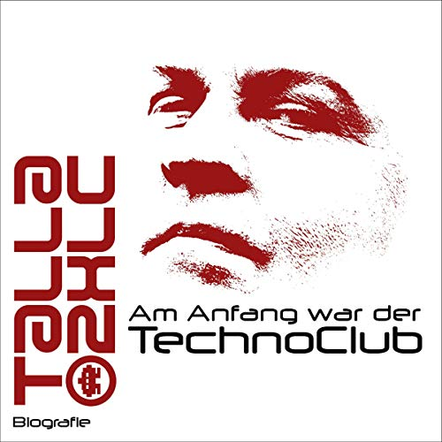 Am Anfang war der TechnoClub Titelbild