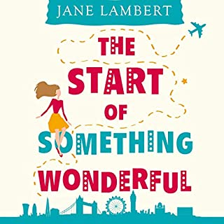 The Start of Something Wonderful audiobook cover art