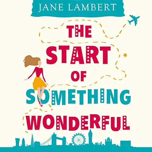The Start of Something Wonderful cover art