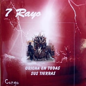 Siete Rayo (Oricha en todas sus tierras)