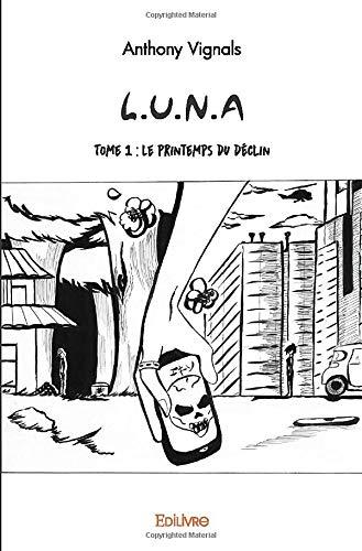L.U.N.A Tome 1