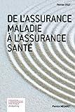 De l'assurance maladie à l'assurance santé