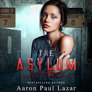 The Asylum: A Carmen Garcia Romantic Suspense Novel  audiobook cover art