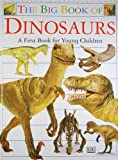 The Dk Big Book of Dinosaurs