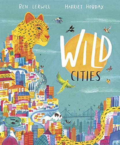 Wild Cities (English Edition)
