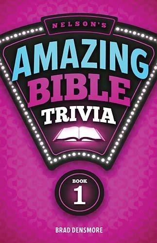 Download Nelson's Amazing Bible Trivia: Book One B007F7ZPTC