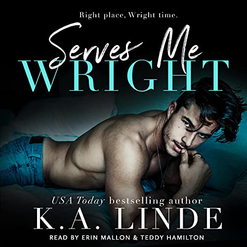 Serves Me Wright Audiobook By K.A. Linde cover art
