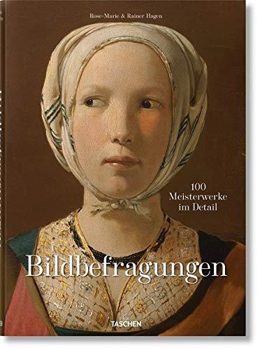 Bildbefragungen. 100 Meisterwerke im Detail