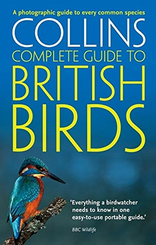 British Birds: A photographic guide to every common species (Collins Complete Guide)