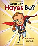 What Can Hayes Be?