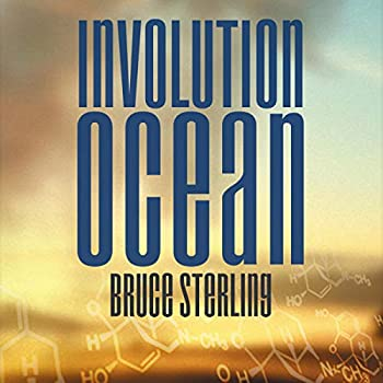 Involution Ocean by Bruce Sterling science fiction and fantasy book and audiobook reviews