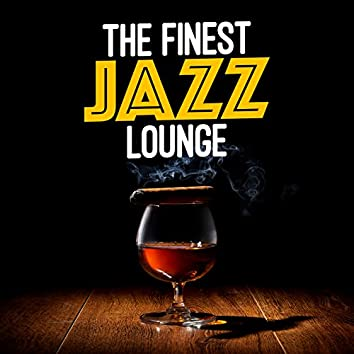 The Finest Jazz Lounge