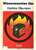 Wissenswertes über Danfoss Ölpumpen