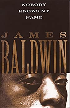 Nobody Knows My Name (Vintage International) by [James Baldwin, Richard Wright, Norman Mailer]
