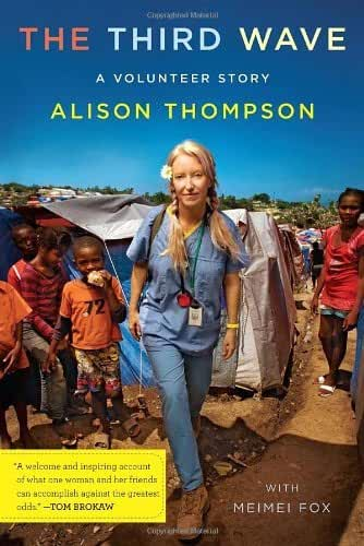 The Third Wave: a Volunteer Story by Alison Thompson (2011-07-07)