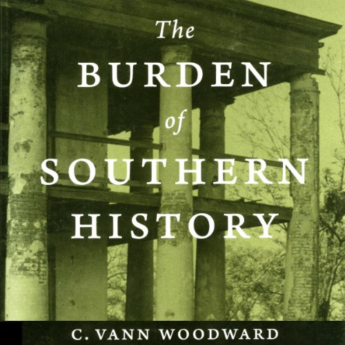 The Burden of Southern History audiobook cover art