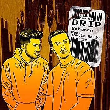 Drip (feat. Tamale Wally)