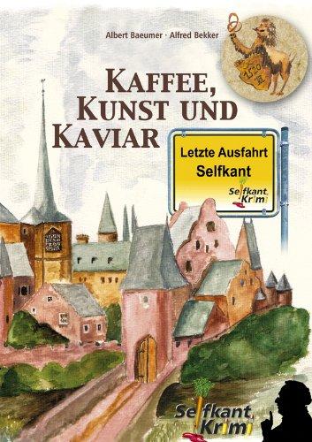 Kaffee, Kunst und Kaviar (Kriminalroman um ein Albrecht Dürer-Gemälde) (Alfred Bekker Thriller 32)