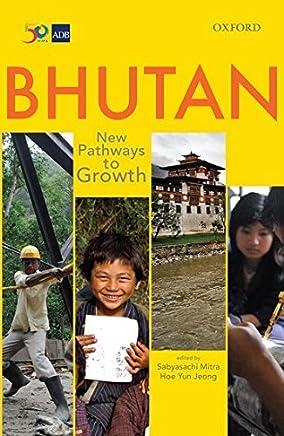 Bhutan: New Pathways to Growth