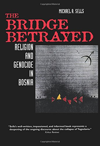 The Bridge Betrayed (Comparative Studies in Religion and Society)