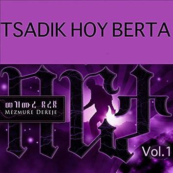 Tsadik Hoy Berta, Vol.1