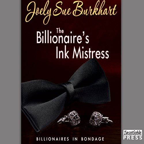 The Billionaire's Ink Mistress audiobook cover art