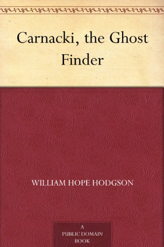 Carnacki, the Ghost Finder (English Edition)
