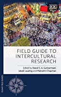 Field Guide to Intercultural Research (Elgar Field Guides)
