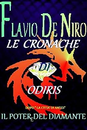 Le cronache di Odiris - Il potere del diamante