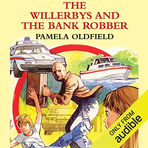 The Willerbys and the Bank Robbers  By  cover art