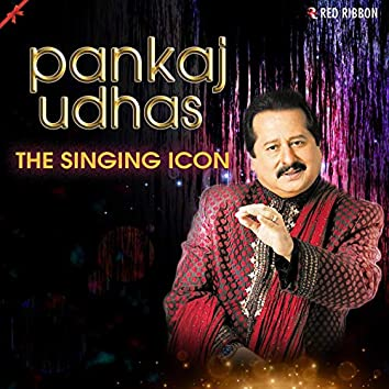 Pankaj Udhas- The Singing Icon