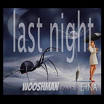 Last Night (feat. E-Na)