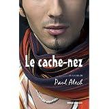 Le cache-nez (French Edition)