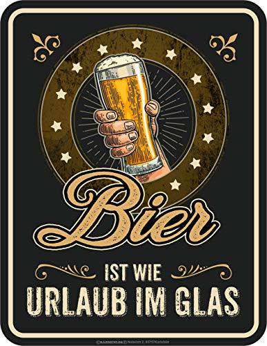 RAHMENLOS Deko Blechschild für Biertrinker - Bier ist wie Urlaub im Glas