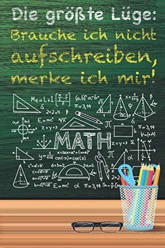 Die größte Lüge: XXL MATHE NOTIZBUCH 6:9 - 150 karierte Seiten - für Mathematik Übungsaufgaben, Notizen, Nebenrechnungen, Skizzen, Hausaufgaben & ... - Matheheft für die Schule & Uni zum rechnen