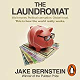 The Laundromat: Inside the Panama Papers Investigation of Illicit Money Networks and the Global Elite