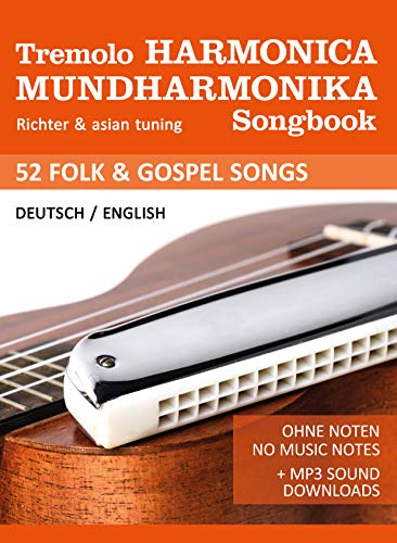 Tremolo Mundharmonika / Harmonica Songbook - Folk & Gospel Songs: für die Tremolo-...