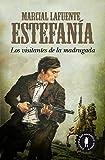 Los visitantes de la madrugada: Marcial Lafuente Estefanía 1 (Novela)