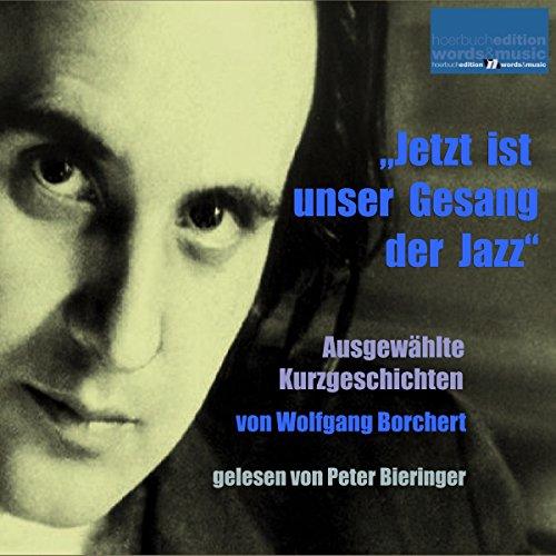 """""""Jetzt ist unser Gesang der Jazz"""" cover art"""