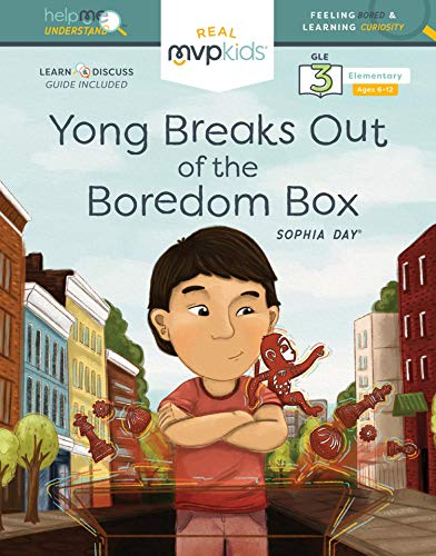 Yong Breaks Out of the Boredom Box: Feeling Bored and Learning Curiosity (Help Me Understand) (English Edition)