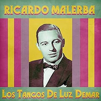 Los Tangos De Luz Demar (Remastered)