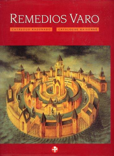 Price comparison product image Remedios Varo: Catálogo Razonado = Catalogue Raisonné (Spanish and English Edition)