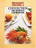 Sharp Carousel II Convection Microwave Cookbook