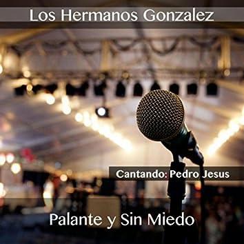 Pa'lante y Sin Miedo (feat. Pedro Jesus)