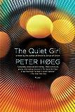 The Quiet Girl: A Novel