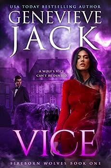 Vice: A Knight World Novel (Fireborn Wolves Book 1) by [Genevieve Jack]