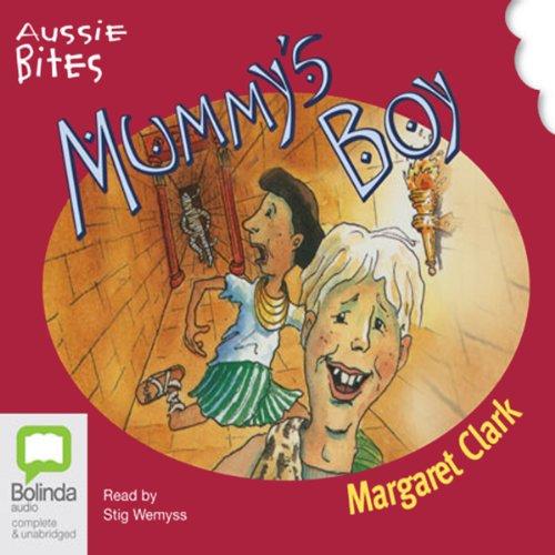 Mummy's Boy: Aussie Bites audiobook cover art