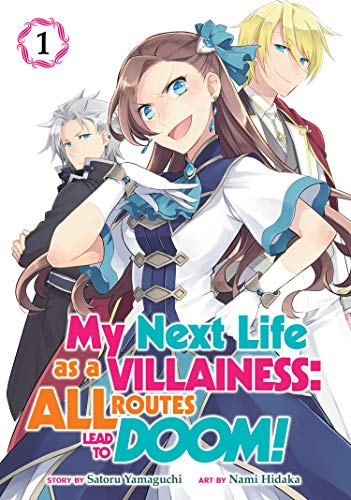 My Next Life as a Villainess: All Routes Lead to Doom! (Manga)...