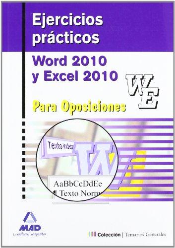 Ejercicios Prácticos De Word Y Excel 2010 Para Oposiciones